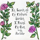 In Search of My Mothers Garden by Parnilla