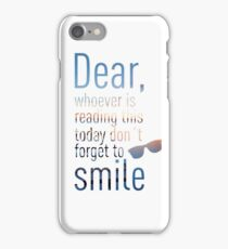 Don't Forget To Smile iPhone Case/Skin