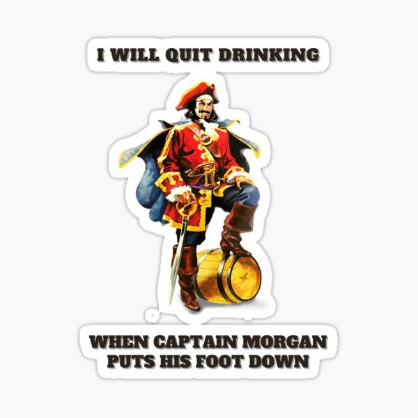 Captain Morgan j'arrêterai de boire Sticker
