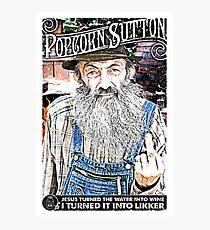 Moonshine Popcorn Sutton  Photographic Print