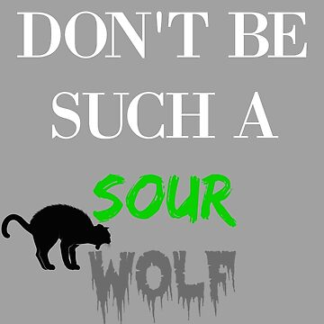 teen wolf - don't be such a sour wolf by zeebanshee