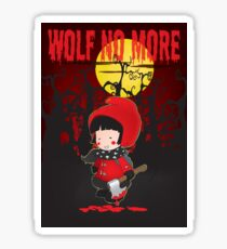 Wolf no more.Little Red Riding Hood v.2 Sticker