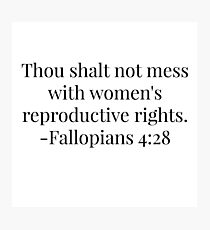Women's Reproductive Rights - Fallopians  Photographic Print