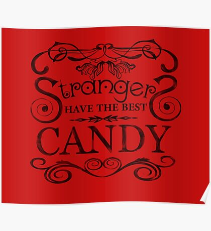 Strangers Have The Best Candy Poster