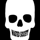 Smiling Skull - Wasted Society by mkeene2015