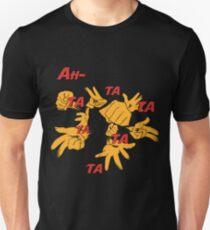 Quotes and quips - ah-tatatatatata T-Shirt