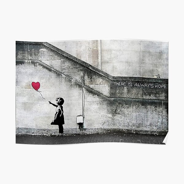 Balloon Girl - There Is Always Hope | Original Mural Poster