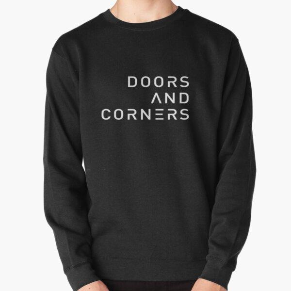 Minimalist Doors and Corners Quote Pullover Sweatshirt