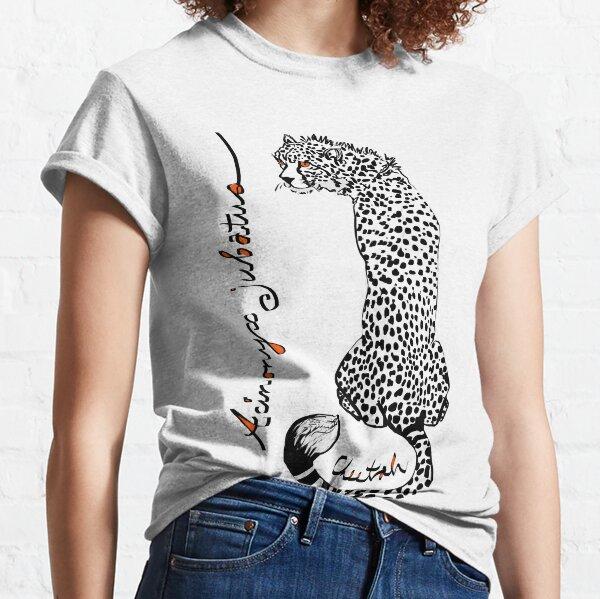 Chirpy Cheetah, Acinonyx jubatus Classic T-Shirt