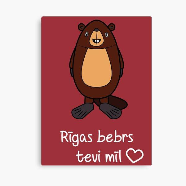 Riga Beaver loves you Canvas Print