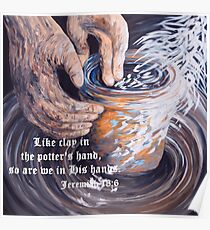 In the Potter's Hands with Scripture Poster