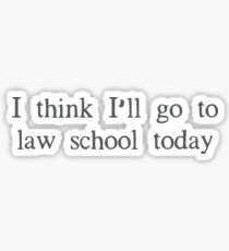 Legally Blonde quote Sticker