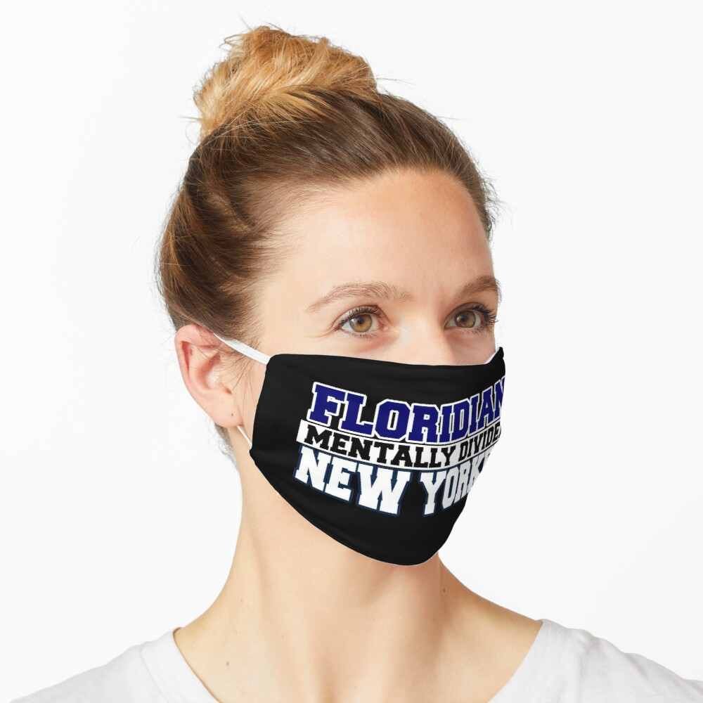 Floridian Mentally Divided New Yorker Mask