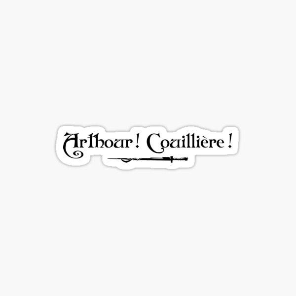 Arthur! Couillière! Sticker