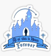 All of This is Yours... Forever! Sticker