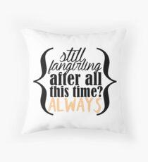 Still fangirling Throw Pillow