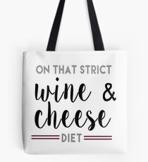 Wine & Cheese Diet Tote Bag