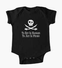 To Err Is Human...To Arr is Pirate Kids Clothes