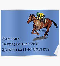 The Punters Interjaculatory Scintillating Society Poster