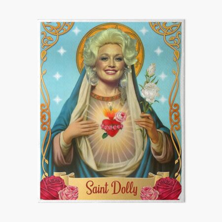 saint dolly parton Art Board Print