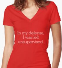 In my defense, I was left unsupervised Women's Fitted V-Neck T-Shirt