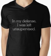 In my defense, I was left unsupervised Men's V-Neck T-Shirt
