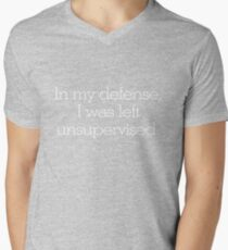 In my defense, I was left unsupervised Mens V-Neck T-Shirt