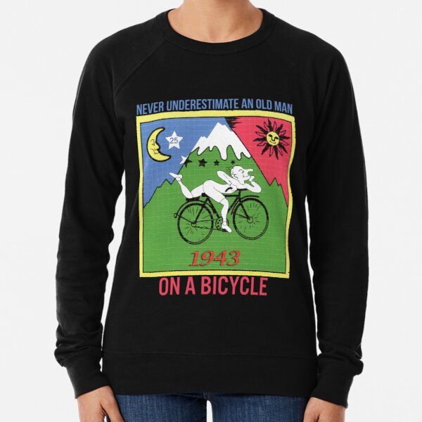 Never Underestimate An Old Man On a Bicycle Lightweight Sweatshirt