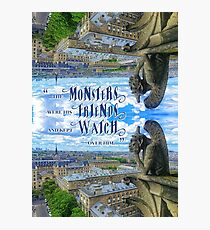 Monsters Were His Friends Notre-Dame Paris Gargoyle Photographic Print