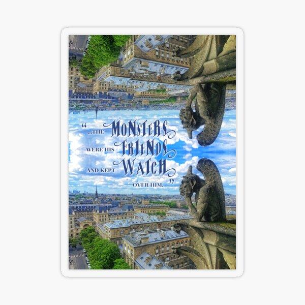 Monsters Were His Friends Notre-Dame Paris Gargoyle Transparent Sticker