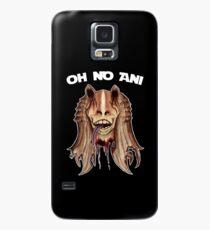 Oh No Ani - Dead Jar Jar Case/Skin for Samsung Galaxy