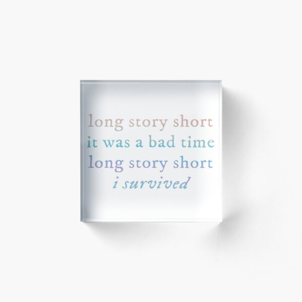 long story short i survived taylor swift evermore album Acrylic Block
