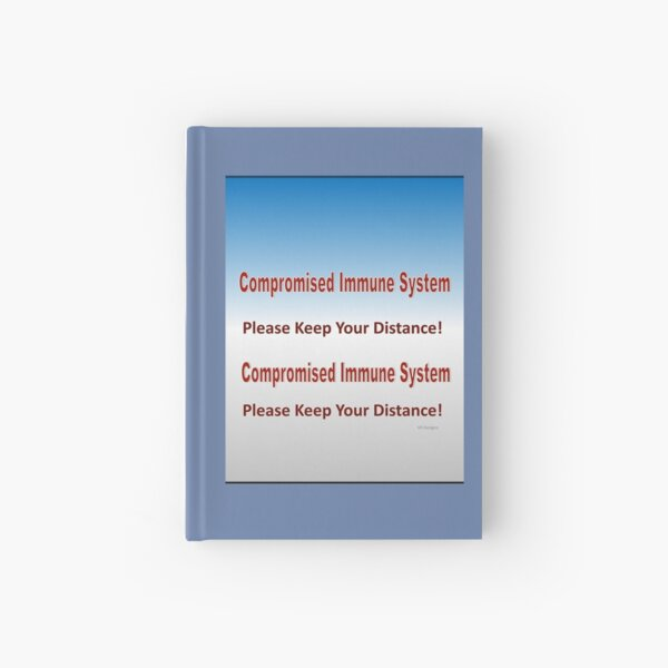 text-Compromised Immune System in Blue and Grey Hardcover Journal