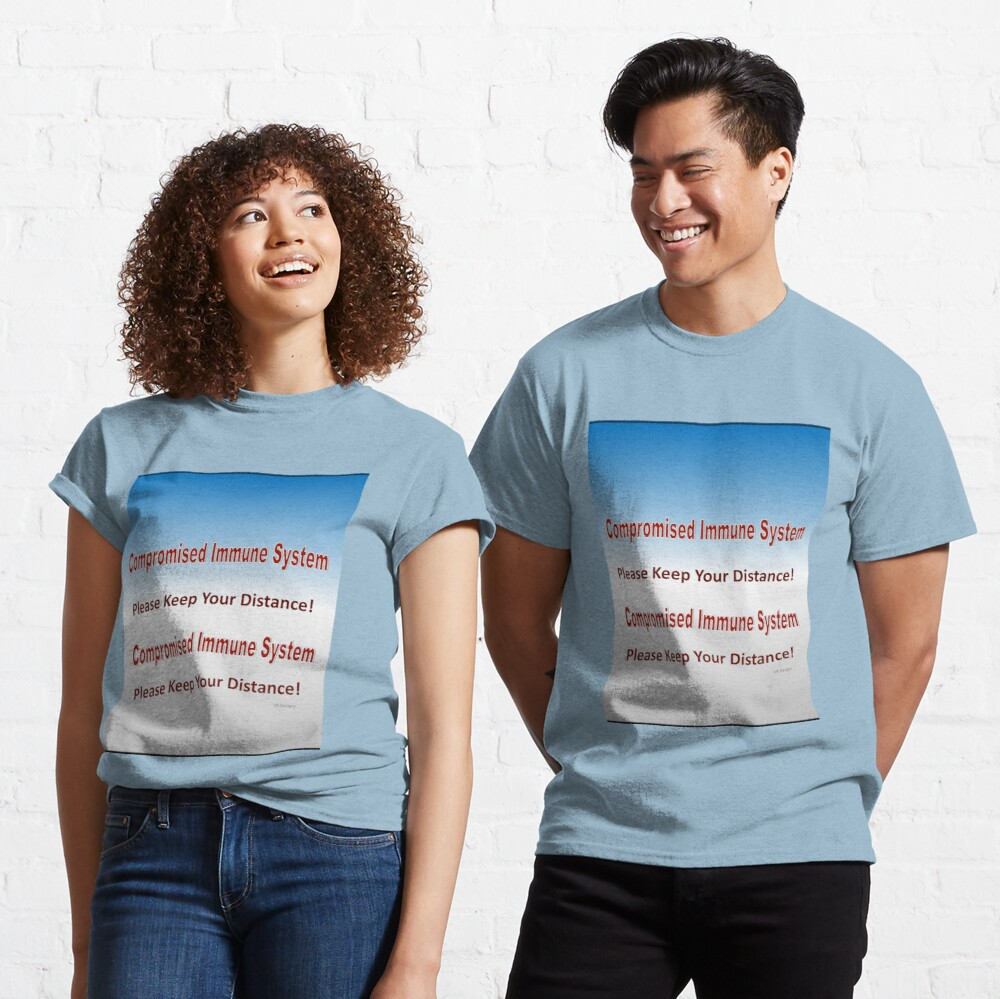text-Compromised Immune System in Blue and Grey Classic T-Shirt