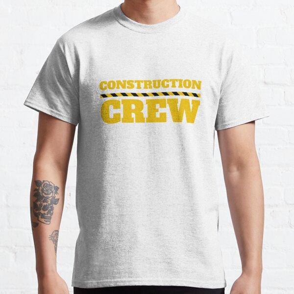 Construction Crew Funny Mom Dad DIY Shirt Classic T-Shirt