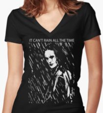it can't rain all the time Women's Fitted V-Neck T-Shirt