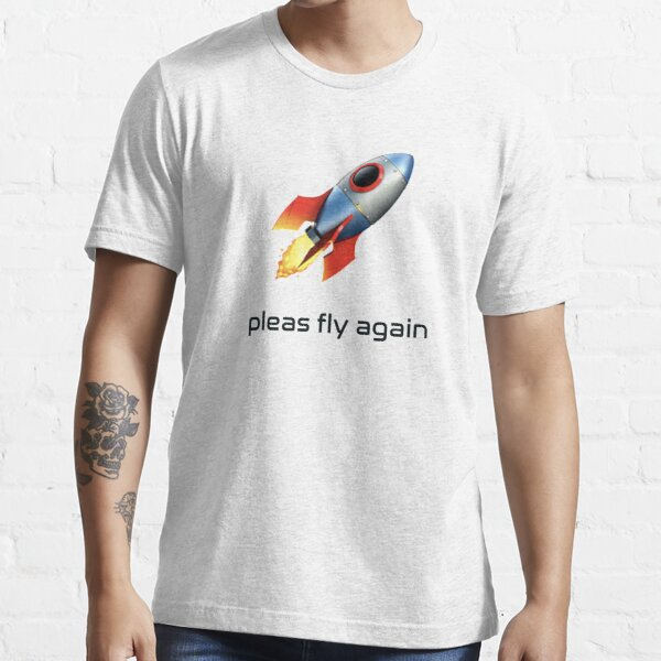 Pleas Fly Again | Stonks To the moon SPCE Virgin Galactic Essential T-Shirt