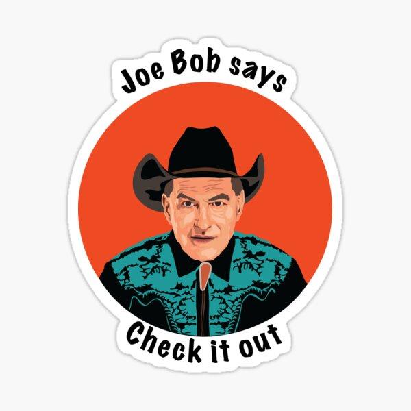 Joe Bob Sticker