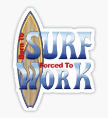 Born To Surf Sticker