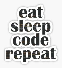 eat sleep code Sticker