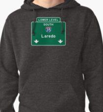 Laredo, Road Sign, Texas Pullover Hoodie