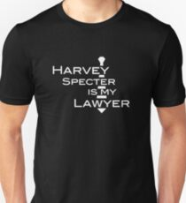 Harvey Specter is my Lawyer w Unisex T-Shirt