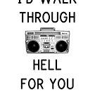 Walk Through Hell by rolypolynicoley