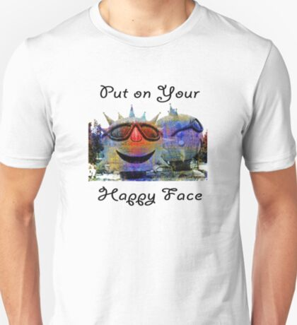 Put On Your Happy Face T-Shirt