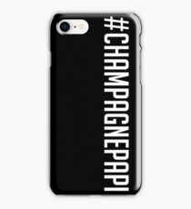 Champagne Papi - Drake - White Text iPhone Case/Skin