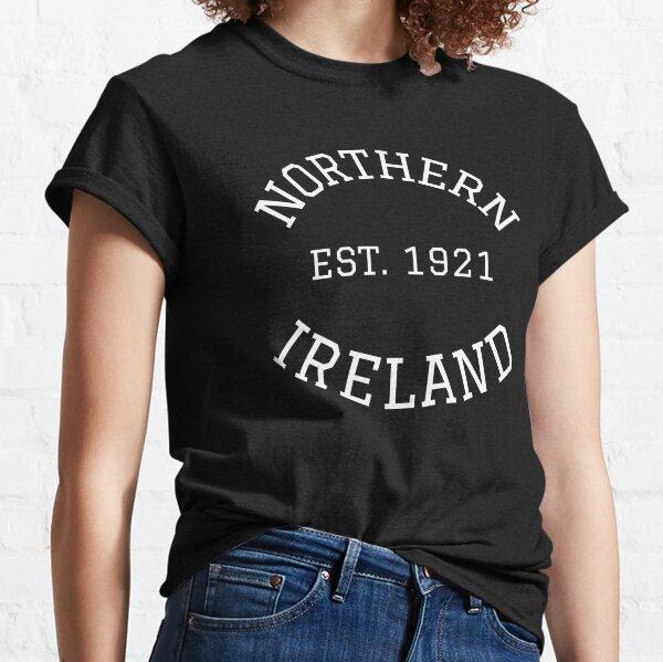 Northern Ireland 1921 Centenary - Centennial Anniversary Classic T-Shirt