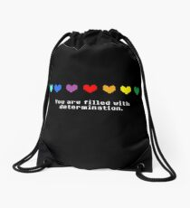 Undertale - You are Filled with Determination. Drawstring Bag