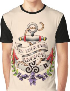 Be Your Own Anchor Graphic T-Shirt