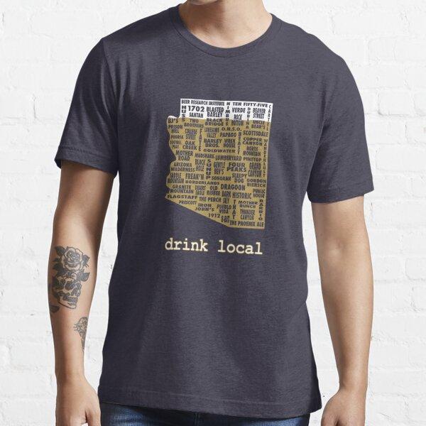 Drink Local - Arizona Beer Shirt Essential T-Shirt