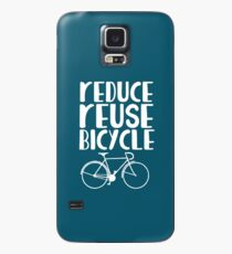 Reduce reuse bicycle   Case/Skin for Samsung Galaxy